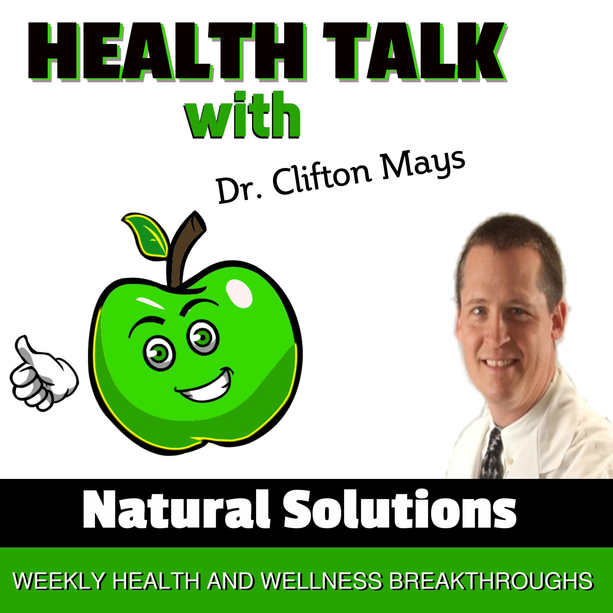 Health Talk With Dr. Clifton Mays